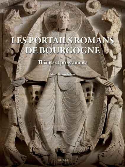 Les portails romans de Bourgogne: themes et programmes