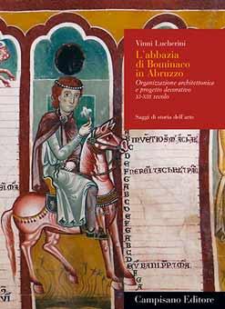 Abadía de Bominaco en Abruzzo: monografía
