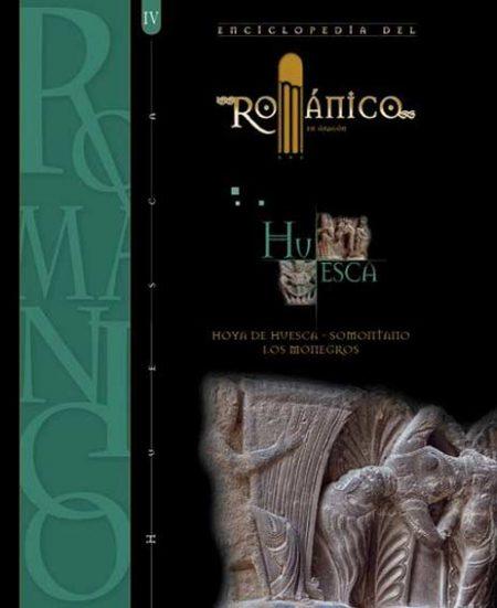 Enciclopedia del Románico en Aragón: Huesca III: Ribagorza-Cinca Medio-Bajo Cinca-La Litera