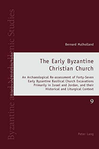The Early Byzantine Christian Church
