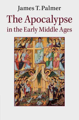 The Apocalypse in the Early Middle Ages