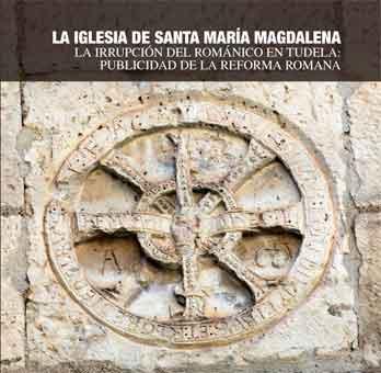 La iglesia de santa María Magdalena de Tudela