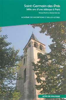 Saint-Germain-des-Pres. Mille Ans d'une Abbaye a Paris