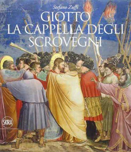 Giotto. La Cappella degli Scrovegni