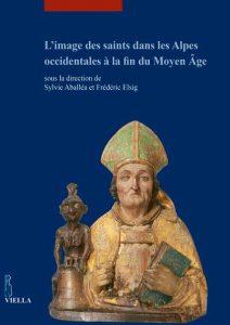 L'image des saints dans les Alpes occidentales à la fin du Moyen Âge
