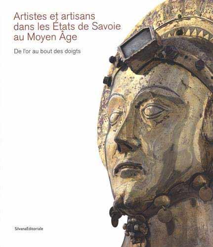 Artistes et artisans dans les États de Savoie au Moyen Âge