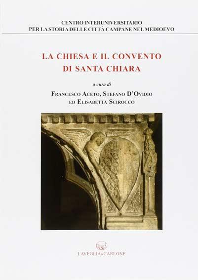 La chiesa e il convento di Santa Chiara