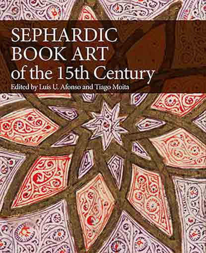 Sephardic Book Art of the Fifteenth Century