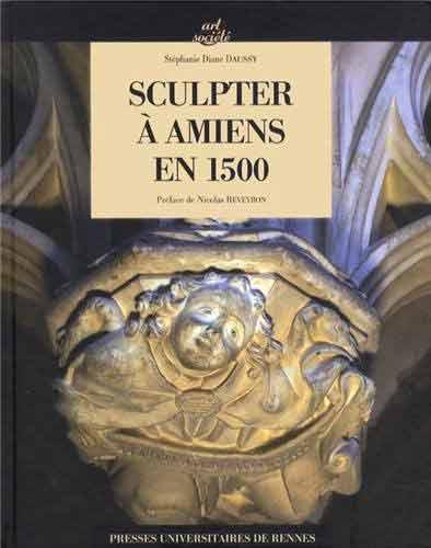 Sculpter à Amiens en 1500