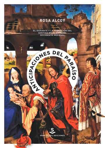Anticipaciones del paraíso. El donante y la migración del sentido en el arte del occidente medieval