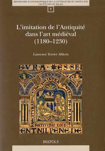 L'imitation de l'Antiquité dans l'art médiéval (1180-1230)