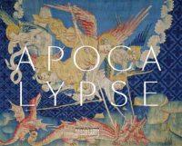 Apocalypse: La tenture de Louis d'Anjou