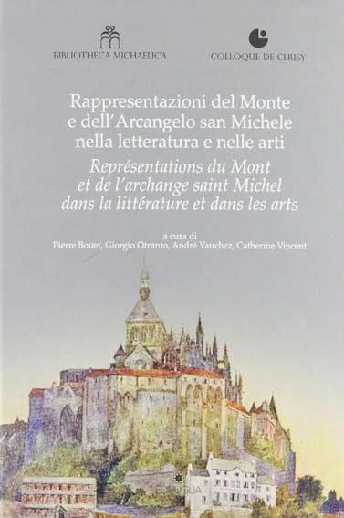 Rappresentazioni del Monte e dell'Arcangelo san Michele nella letteratura e nelle arti