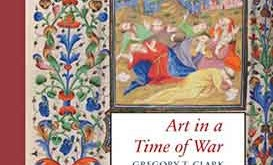 Art in a Time of War: The Master of Morgan 453 and Manuscript Illumination in Paris During the English Occupation (1419-1435)