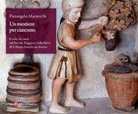 Un mestiere per ciascuno. Il ciclo dei mesi nel portale maggiore della pieve di S. Maria Assunta ad Arezzo