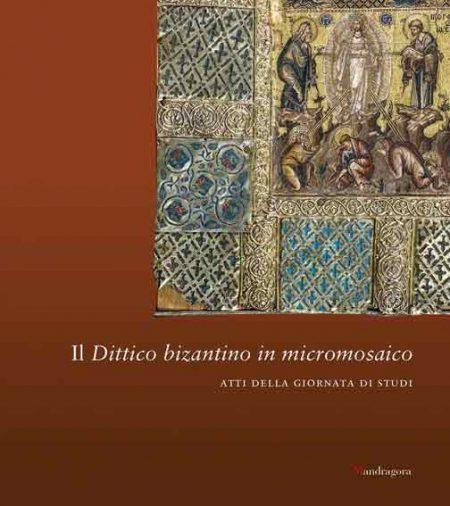 Il dittico bizantino in micromosaico