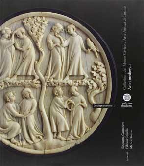 Marfiles medievales. Colecciones del Museo Cívico de Arte de Turín