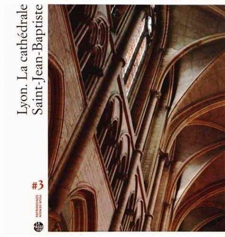 Lyon. La cathédrale Saint-Jean-Baptiste
