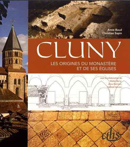 Cluny: Les origines du monastère et de ses églises