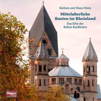 Mittelalterliche Bauten im Rheinland: Das Erbe der Kölner Kurfürsten