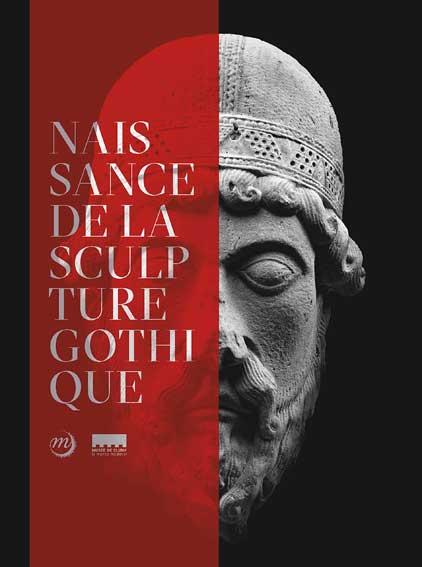 La naissance de la sculpture gothique: Saint-Denis/Paris/Chartres