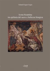Icona bizantina tra epifania del sacro e bellezza liturgica