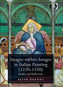 Images-within-images in Italian Painting 1250-1350: Reality and Reflexivity