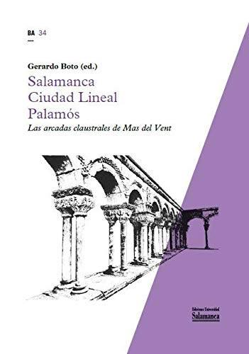 Salamanca-Ciudad Lineal-Palamós. Las arcadas claustrales de Mas del Vent