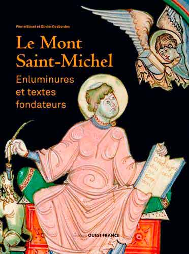 Le Mont-Saint-Michel: Enluminures et textes fondateurs