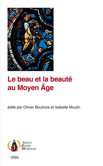 Le beau et la beauté au Moyen Âge