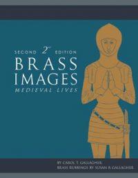 Brass Images: Medieval Lives