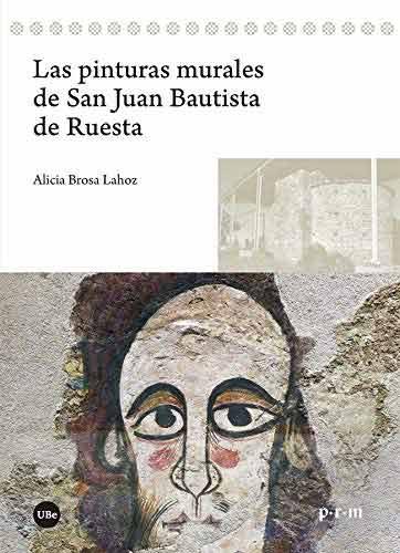 Las pinturas murales de San Juan Bautista de Ruesta