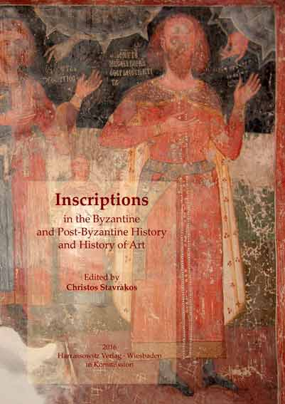 Inscriptions in the Byzantine and Post-Byzantine History and History of Art