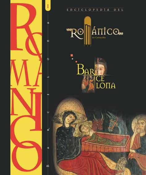 Enciclopedia del románico. Barcelona