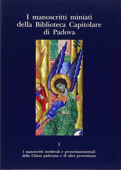 I manoscritti miniati della Biblioteca Capitolare di Padova