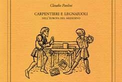 Carpentieri e legnaiuoli nell'Europa del Medioevo