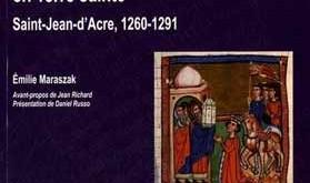 Les manuscrits enluminés de l'Histoire ancienne jusqu'à César en Terre sainte. Saint-Jean-d'Acre, 1260-1291
