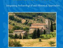 Churches and Social Power in Early Medieval Europe. Integrating Archaeological and Historical Approaches