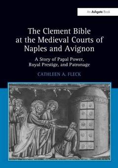 La biblia de Clemente y la corte medieval de Nápoles y Aviñón