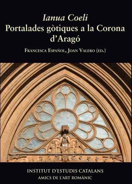 Ianua Coeli. Portalades gòtiques a la Corona d'Aragó