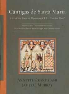 """Cantigas de Santa Maria: 2-25 of the Escorial Manuscript T.I.1, """"Codice Rico"""""""
