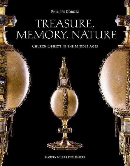 Treasure, Memory, Nature: Church Objects in the Middle Ages
