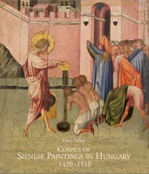 Corpus of Sienese Paintings in Hungary 1420-1510