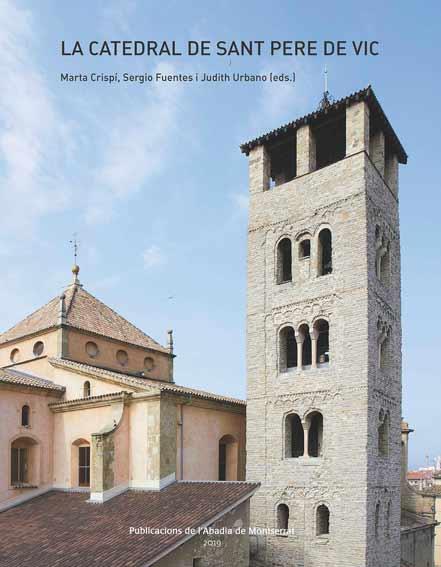 La catedral de Sant Pere de Vic