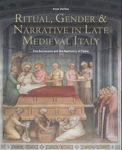 Ritual, Gender, and Narrative in Late Medieval Italy