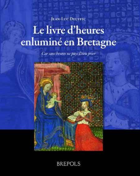 Le livre d'heures enluminé en Bretagne