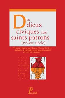 Des dieux civiques aux saints patrons (IV-VII siècle)