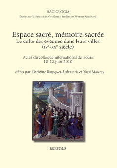 Espace sacré, mémoire sacrée. Le culte des évêques dans leurs villes