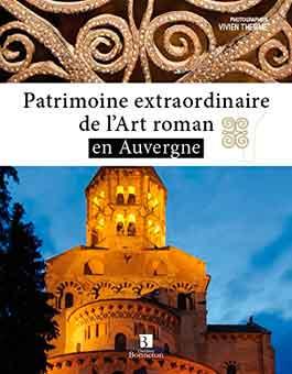Patrimoine extraordinaire de l'Art roman en Auvergne