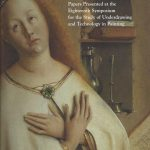 Van Eyck Studies: Papers Presented at the Eighteenth Symposium for the Study of Underdrawing and Technology in Panting